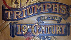 triumphs of the 19th century